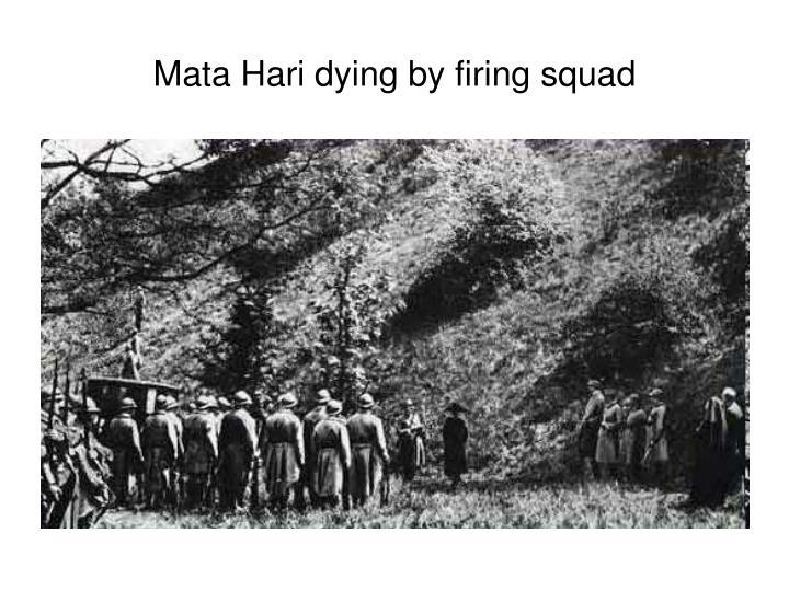 Mata Hari dying by firing squad