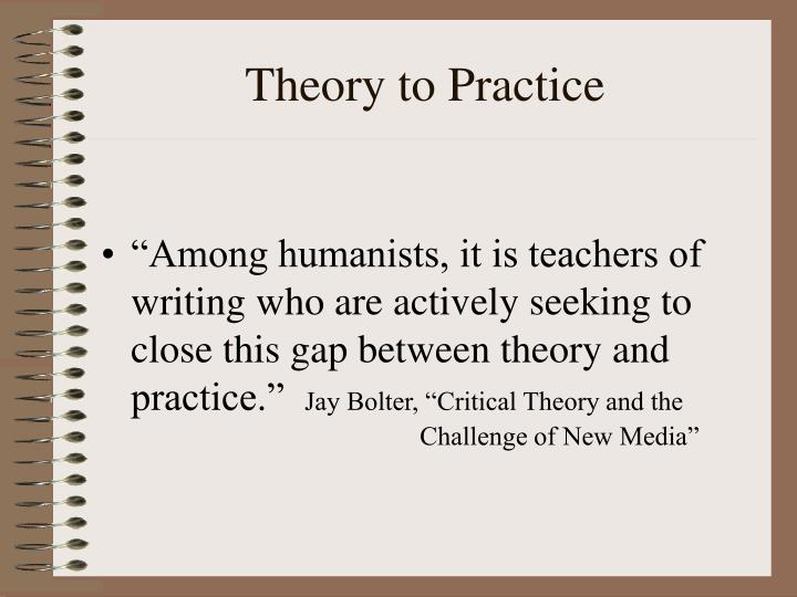 Theory to Practice