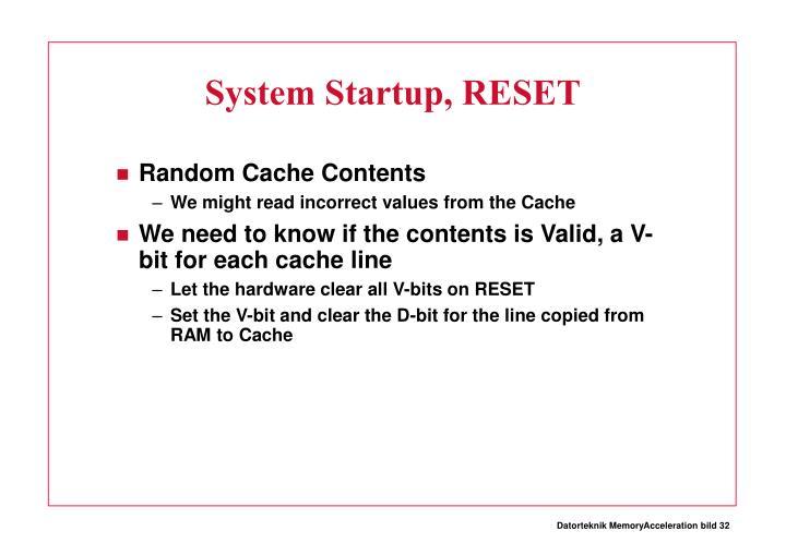 System Startup, RESET