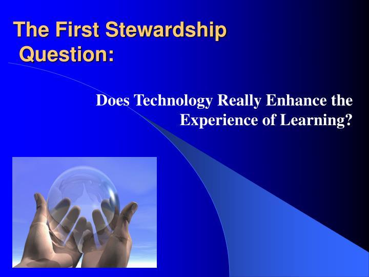 The First Stewardship