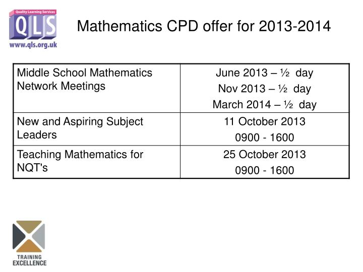 Mathematics CPD offer for 2013-2014