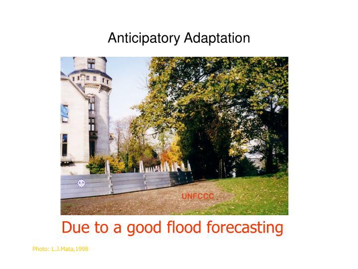 Anticipatory Adaptation