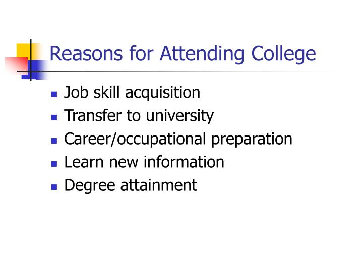 Reasons for Attending College