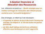 5 gestion financi re et allocation des ressources