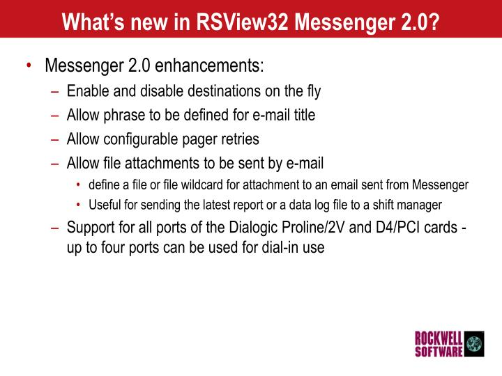 What's new in RSView32 Messenger 2.0?