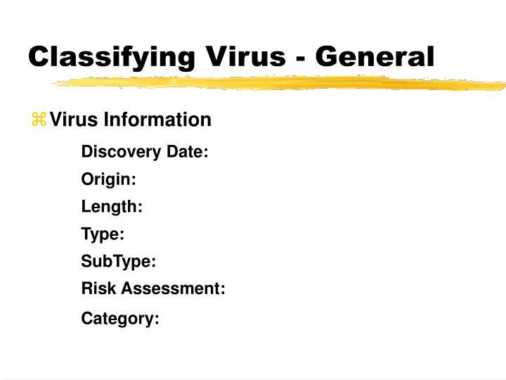 Classifying Virus - General