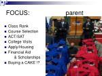 focus parent