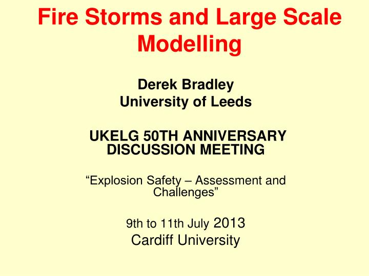 fire storms and large scale modelling n.