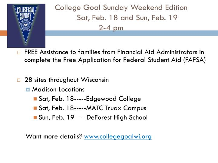 College Goal Sunday Weekend Edition