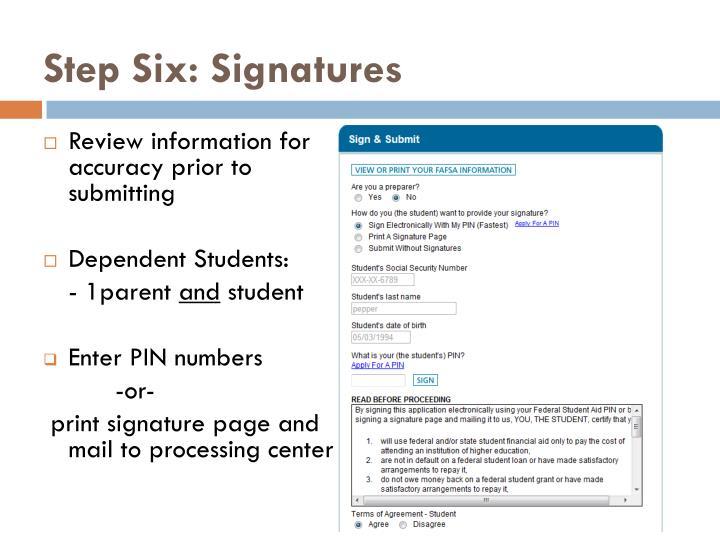 Step Six: Signatures