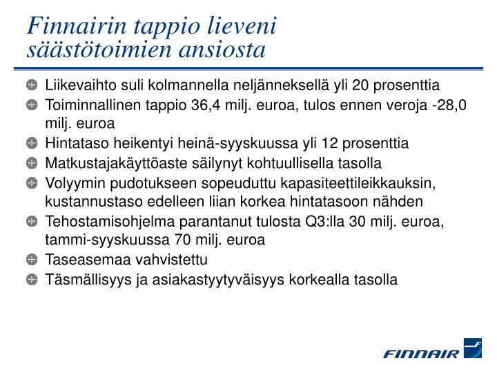 Finnairin tappio lieveni s st toimien ansiosta