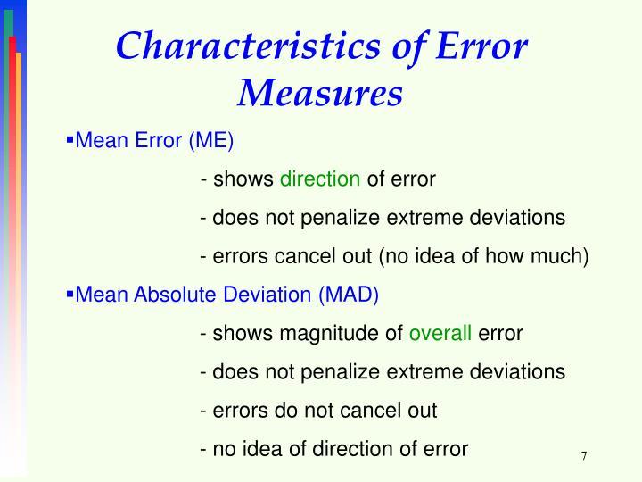 Characteristics of Error Measures
