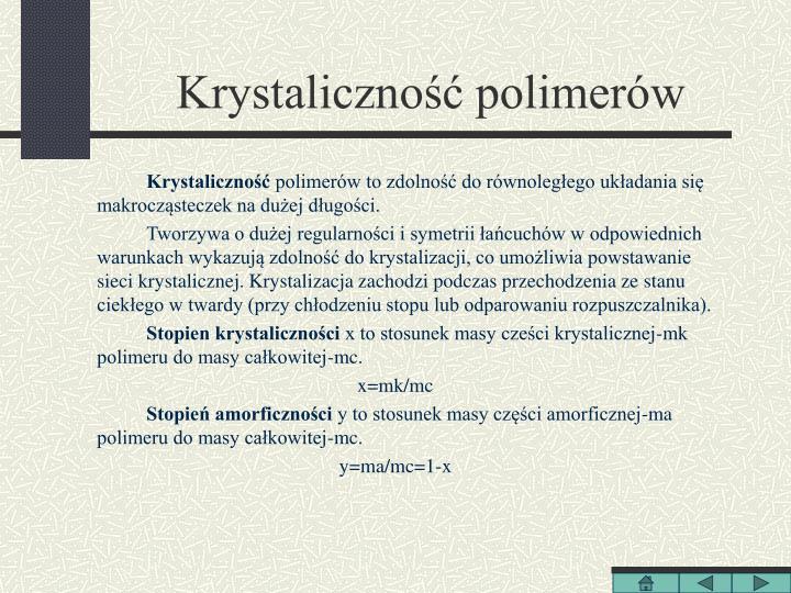 Krystaliczność polimerów