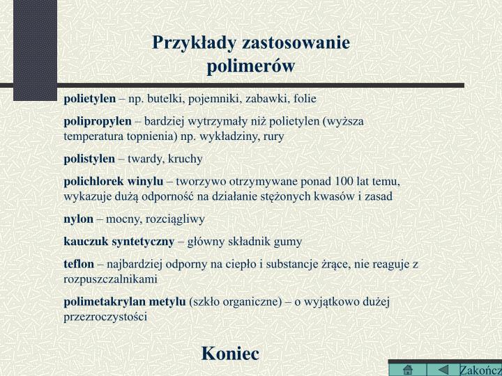 Przykłady zastosowanie polimerów
