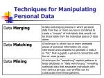 techniques for manipulating personal data