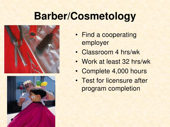 Barber/Cosmetology