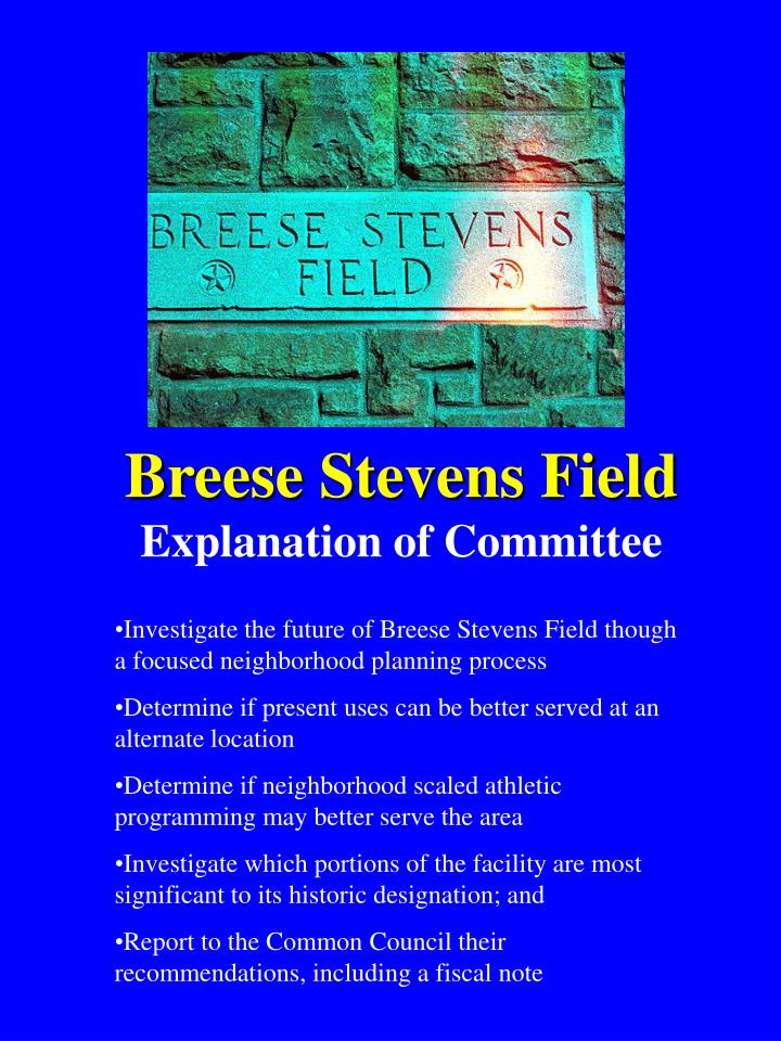 Breese stevens field explanation of committee