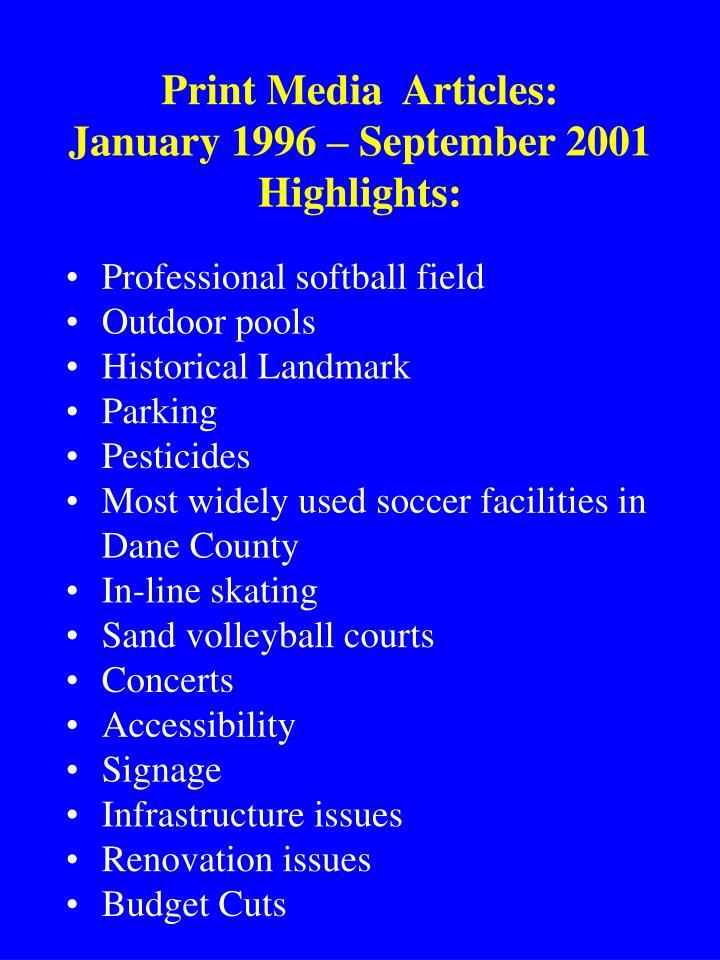Print media articles january 1996 september 2001 highlights