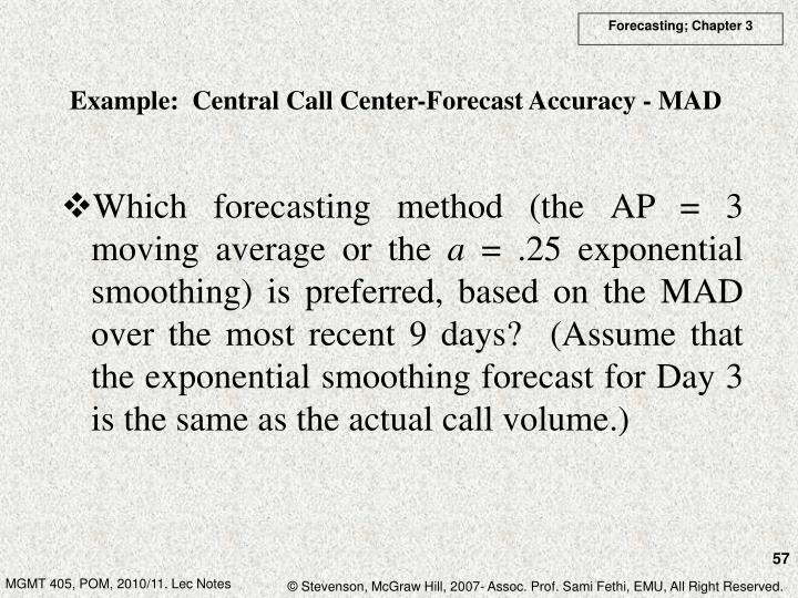 Example:  Central Call Center