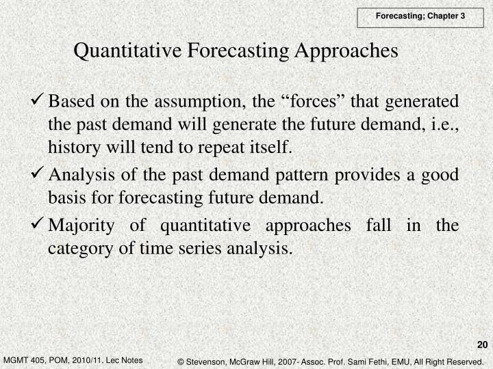 Quantitative Forecasting Approaches