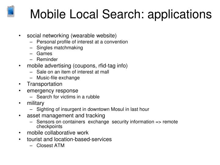 Mobile Local Search: applications