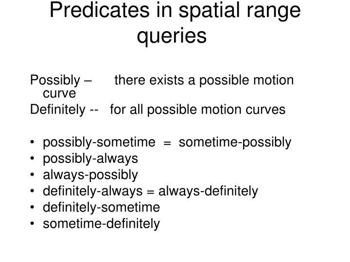 Predicates in spatial range queries