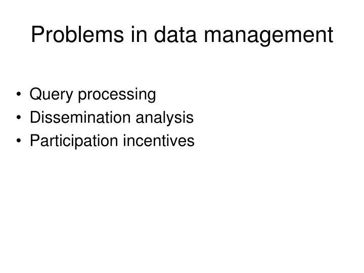 Problems in data management