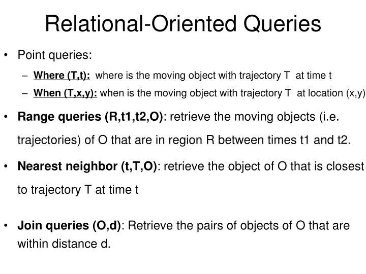 Relational-Oriented Queries
