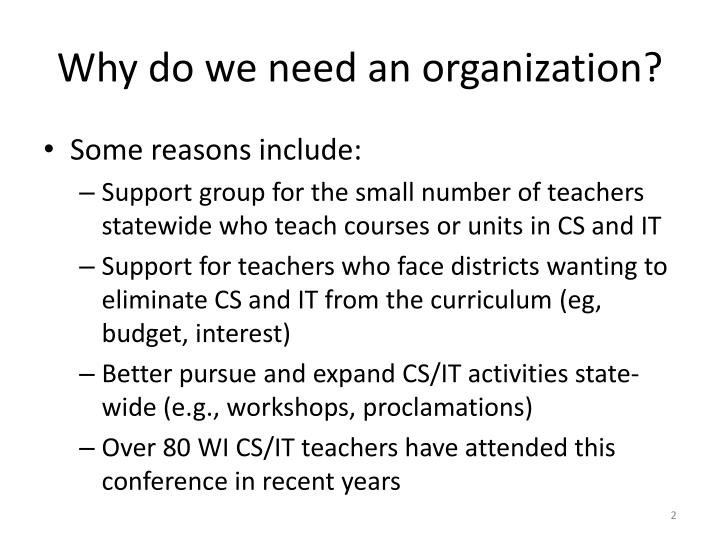 Why do we need an organization