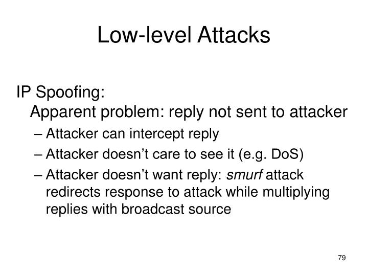 Low-level Attacks
