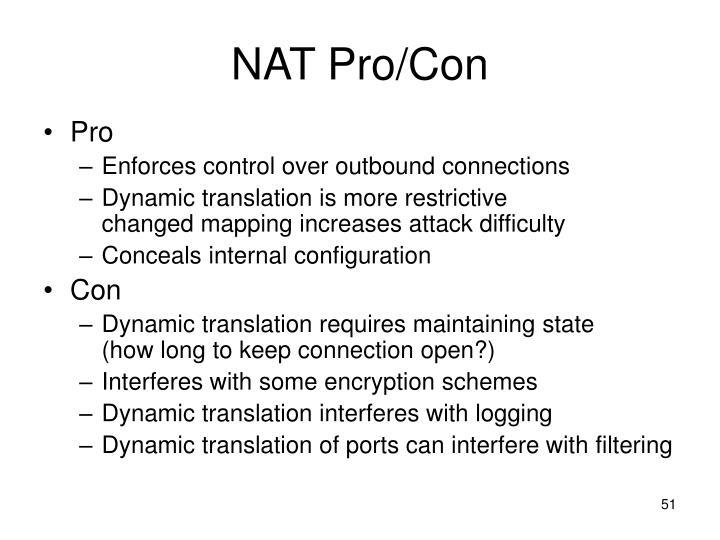 NAT Pro/Con