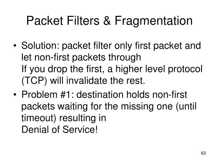 Packet Filters & Fragmentation