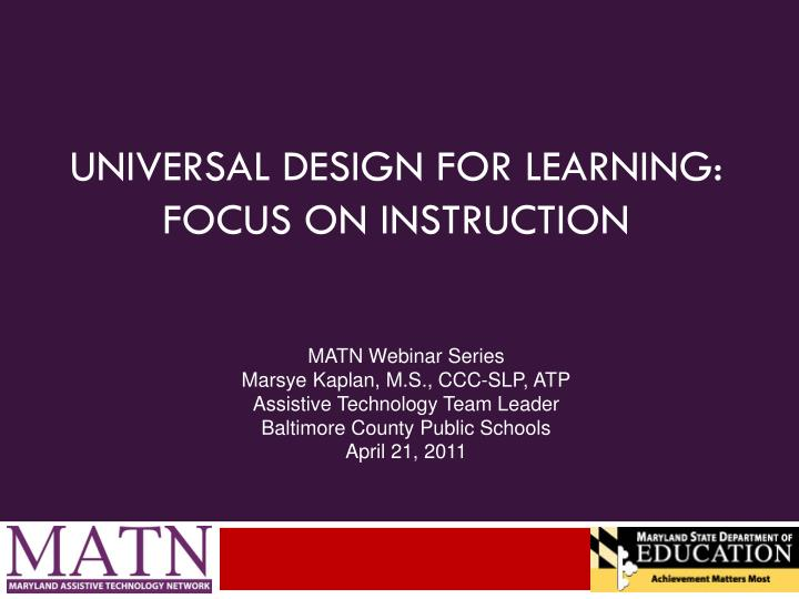 Universal design for learning focus on instruction