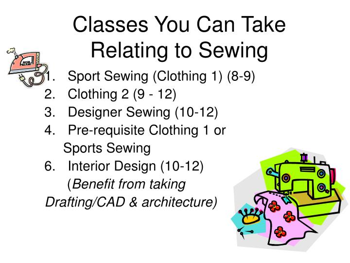 Classes you can take relating to sewing