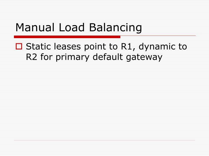 Manual Load Balancing