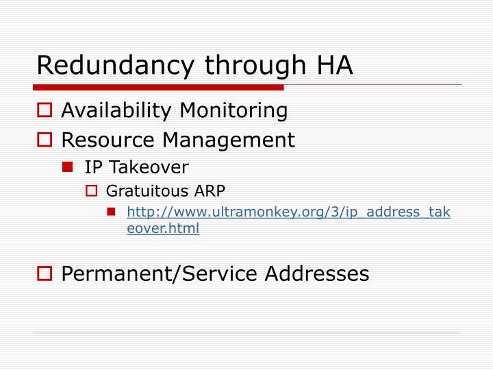 Redundancy through ha