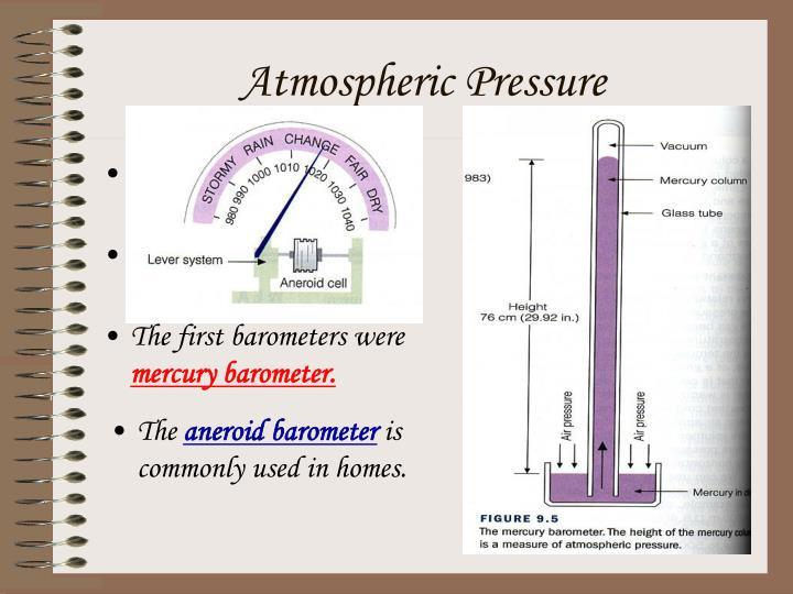 "Also called ""Barometric Pressure"""