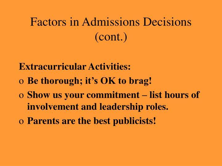 Factors in Admissions Decisions (cont.)