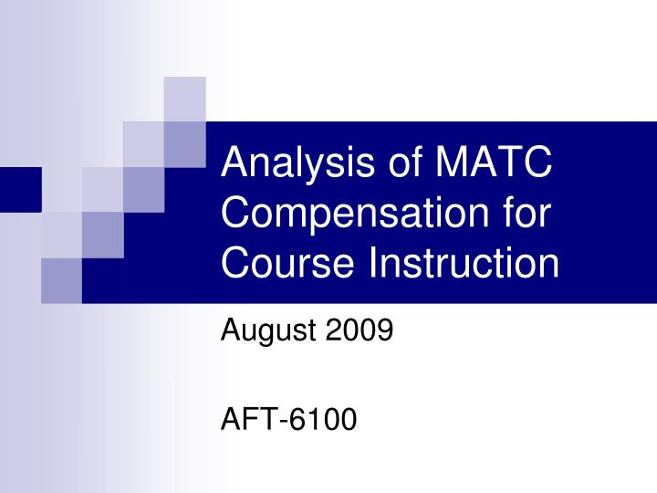 Analysis of matc compensation for course instruction
