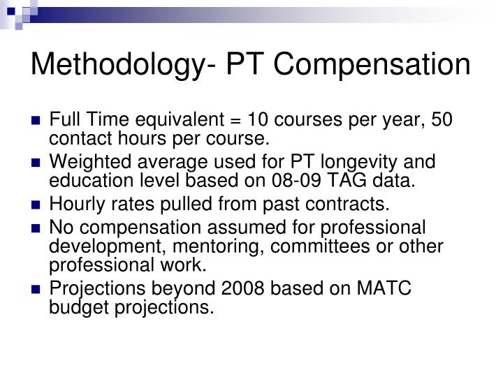 Methodology- PT Compensation