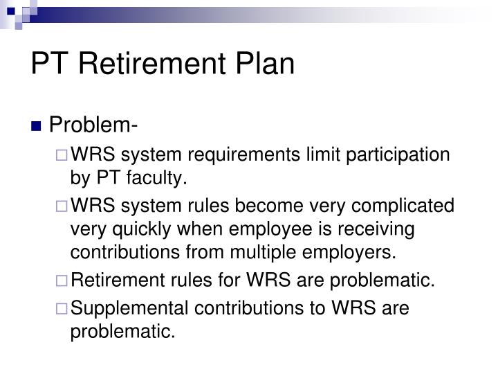 PT Retirement Plan