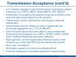 transmission acceptance cont d