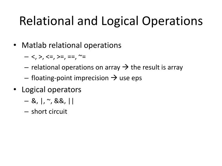 Relational and Logical Operations
