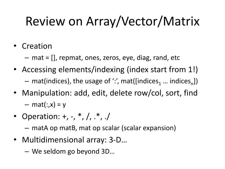 Review on Array/Vector/Matrix