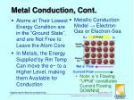 metal conduction cont
