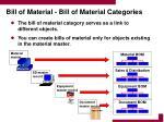 bill of material bill of material categories
