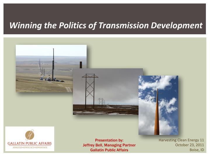 Winning the Politics of Transmission Development