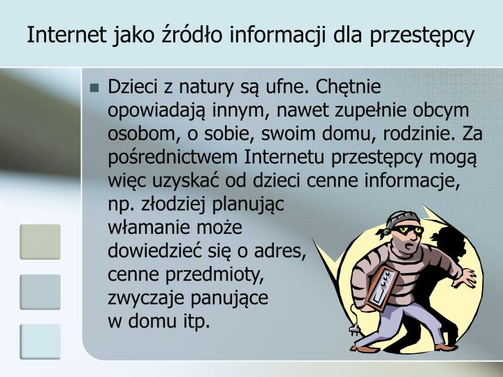 Internet jako źródło informacji dla przestępcy