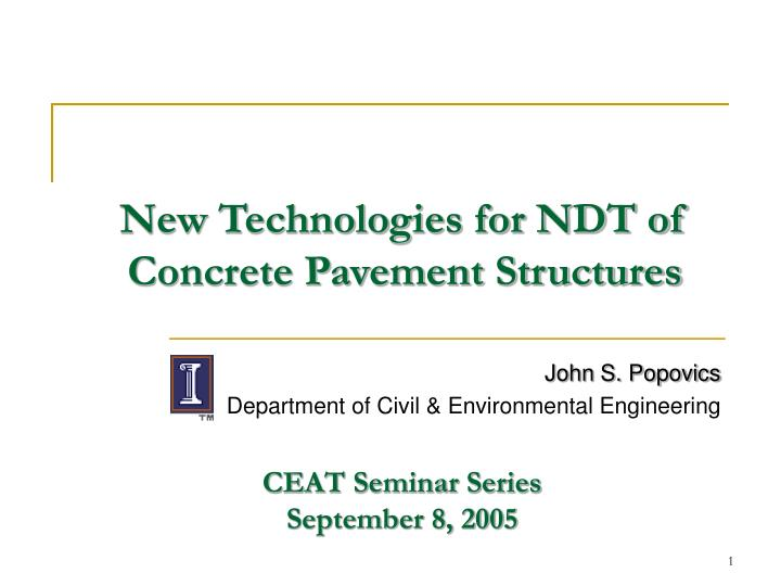 new technologies for ndt of concrete pavement structures n.