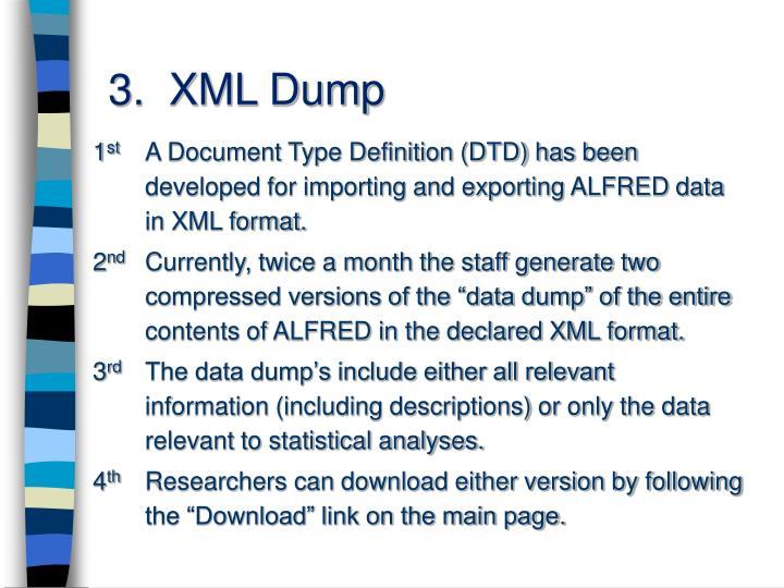 3.  XML Dump